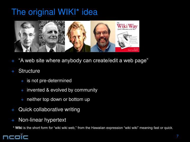 The original WIKI* idea