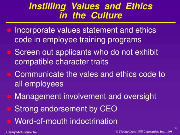 Instilling  Values  and  Ethics