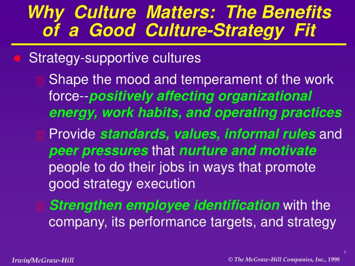 Why  Culture  Matters:  The Benefits