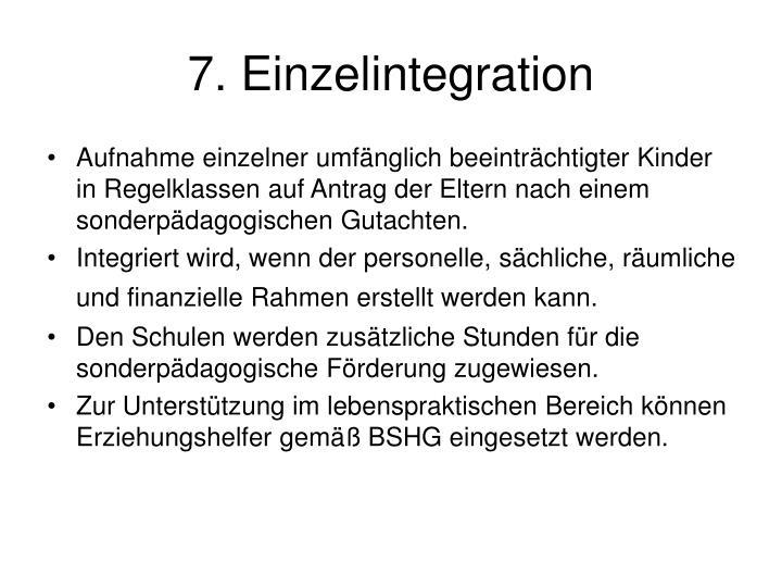 7. Einzelintegration