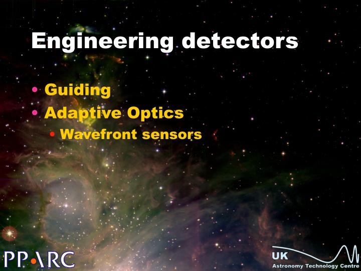 Engineering detectors