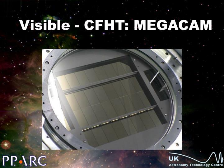 Visible - CFHT: MEGACAM