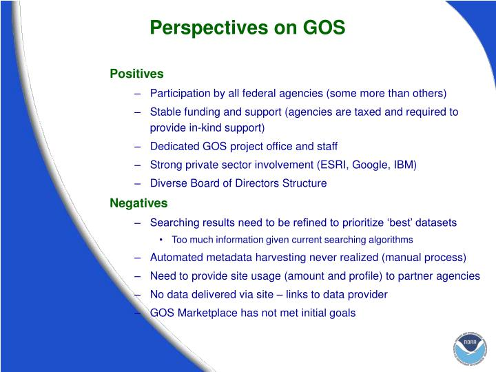 Perspectives on GOS