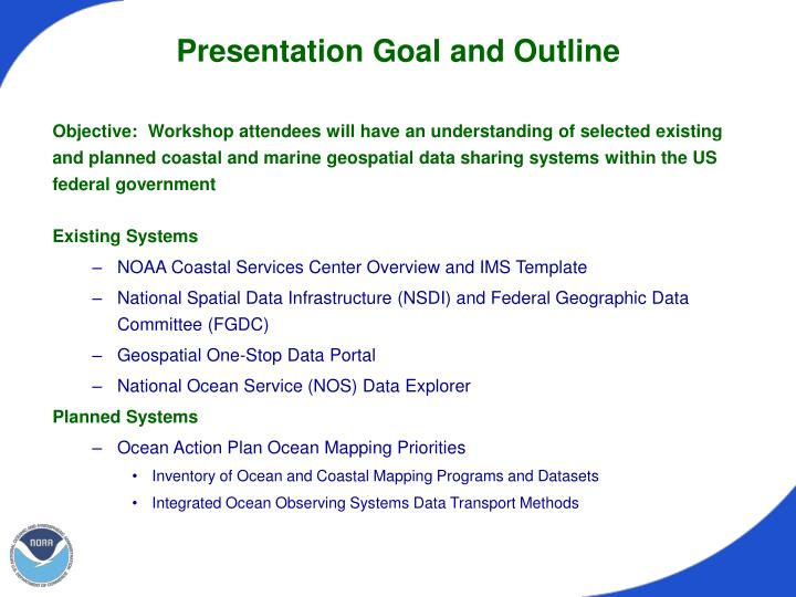 Presentation goal and outline