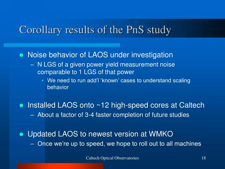 Corollary results of the PnS study