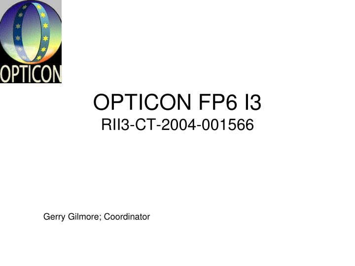 OPTICON FP6 I3