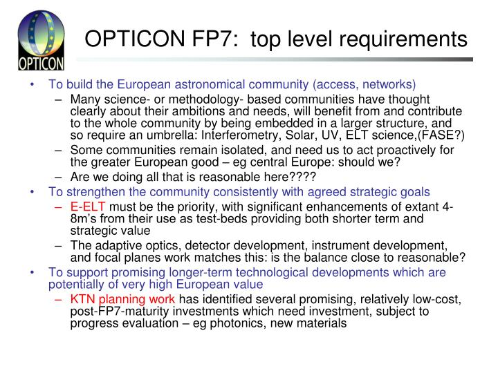OPTICON FP7:  top level requirements