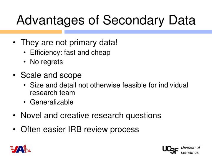 Advantages of Secondary Data