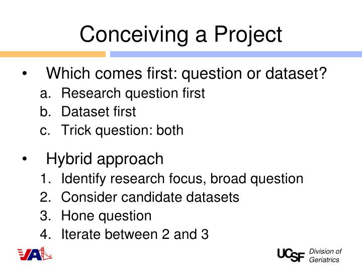 Conceiving a Project