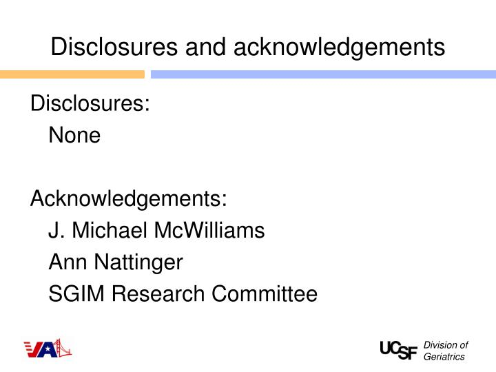 Disclosures and acknowledgements