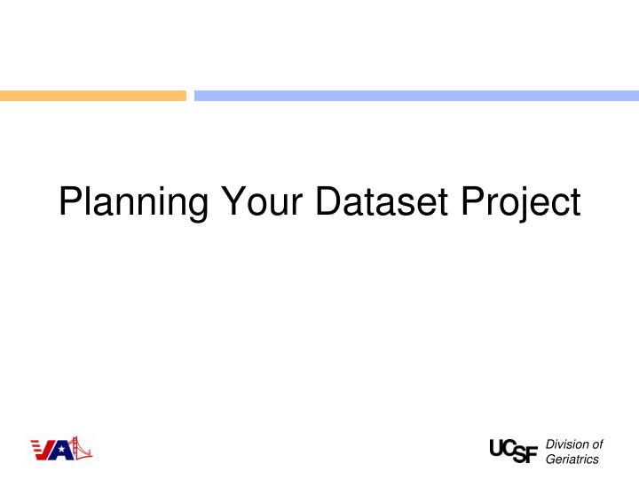 Planning Your Dataset Project