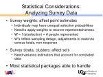 statistical considerations analyzing survey data1
