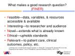 what makes a good research question finer