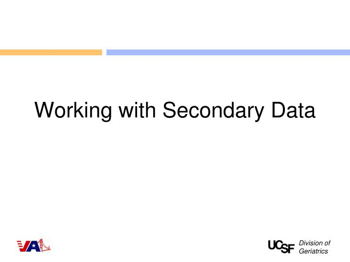 Working with Secondary Data