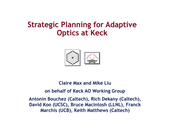 strategic planning for adaptive optics at keck