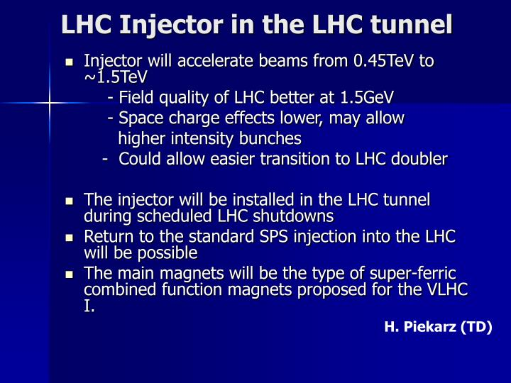 LHC Injector in the LHC tunnel