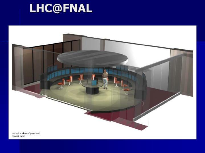 LHC@FNAL