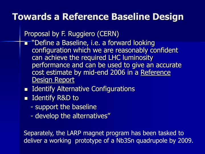 Towards a Reference Baseline Design