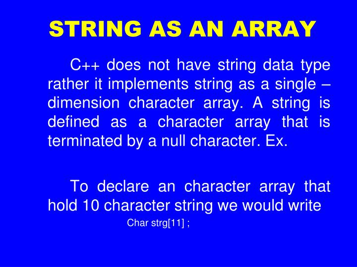 STRING AS AN ARRAY