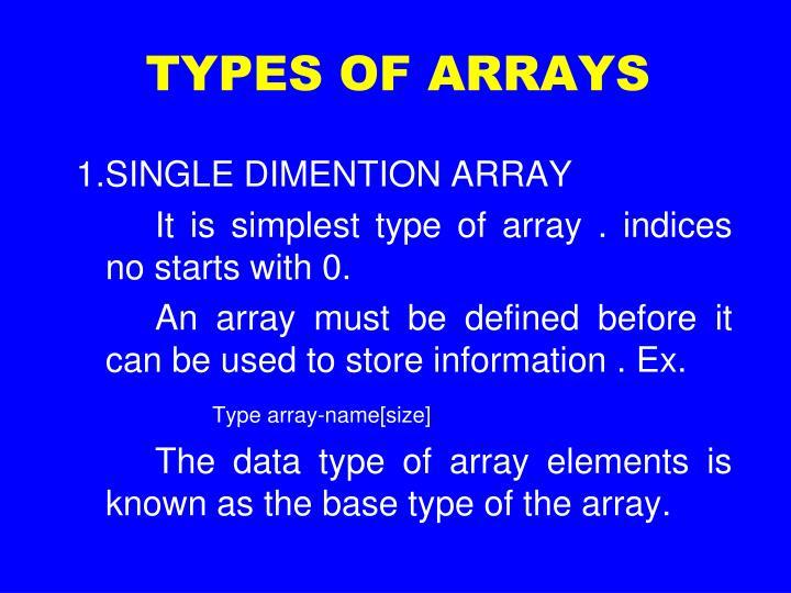 TYPES OF ARRAYS