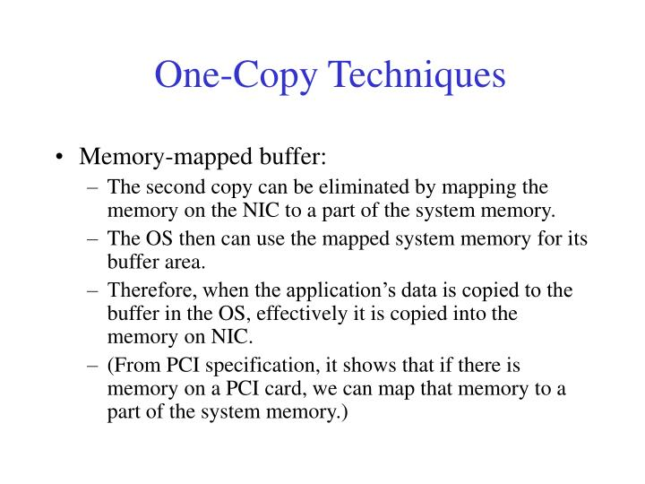 One-Copy Techniques