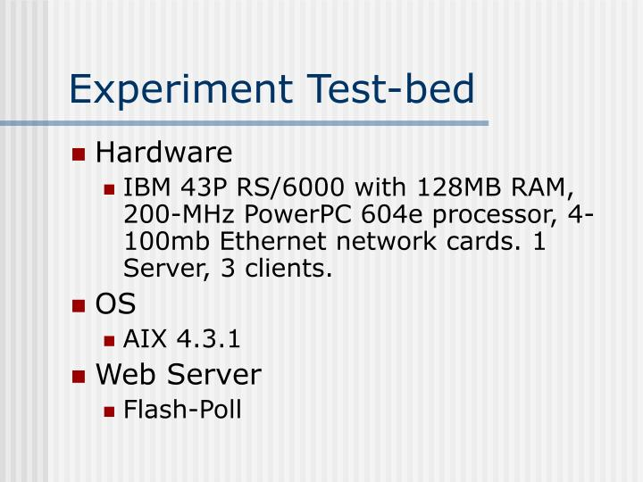 Experiment Test-bed