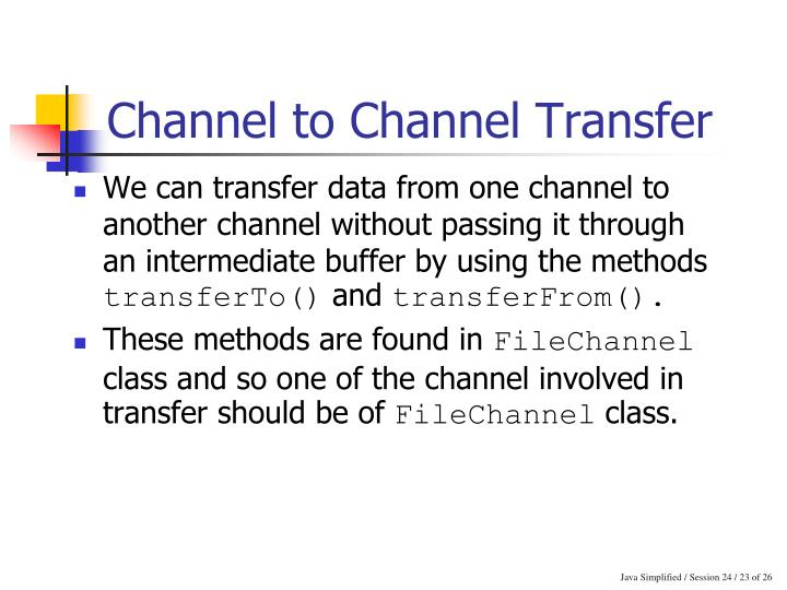 Channel to Channel Transfer
