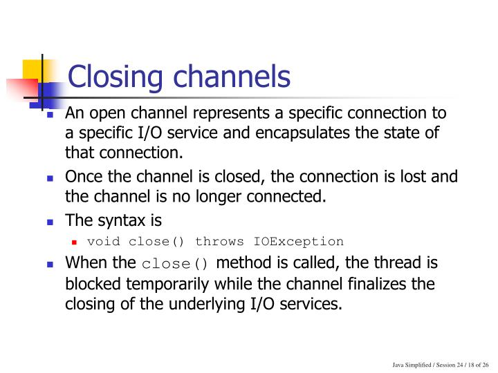 Closing channels