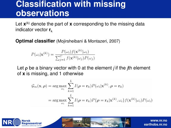 Classification with missing observations