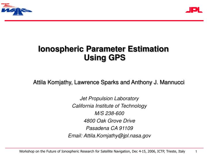 Ionospheric parameter estimation using gps