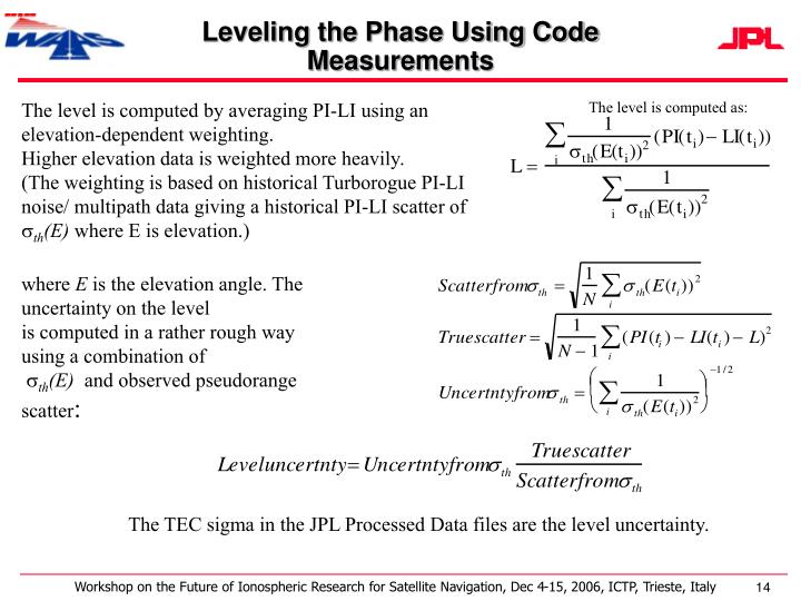 Leveling the Phase Using Code Measurements