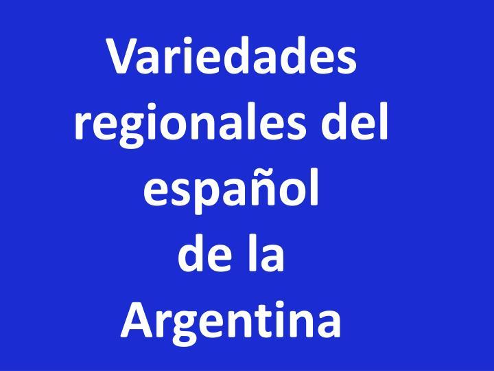 Variedades regionales del español