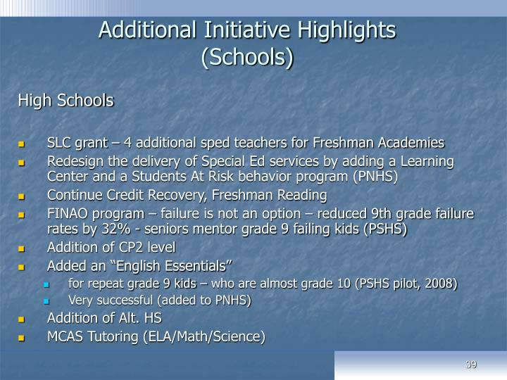 Additional Initiative Highlights (Schools)