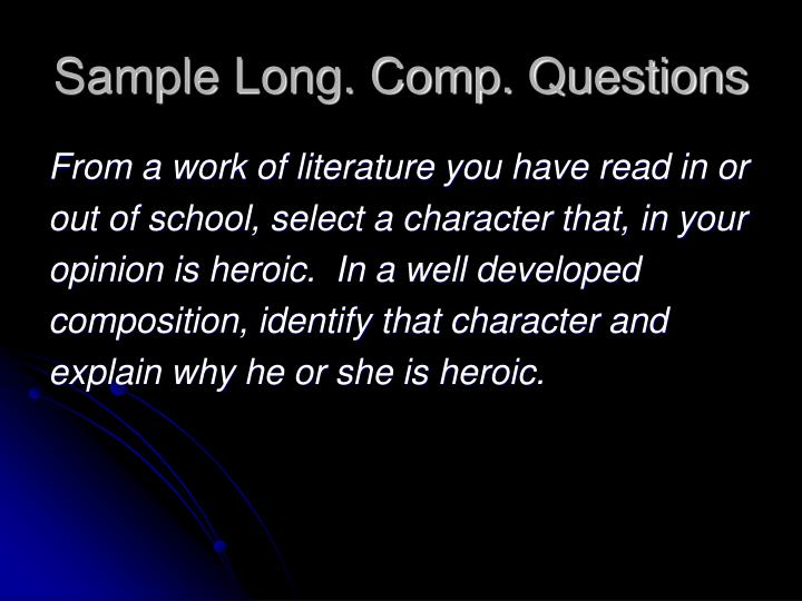 Sample Long. Comp. Questions