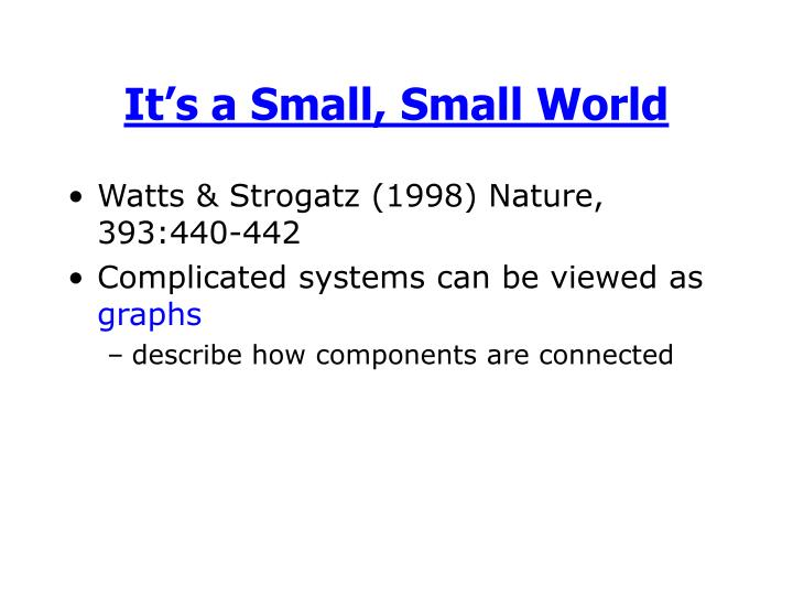 It's a Small, Small World