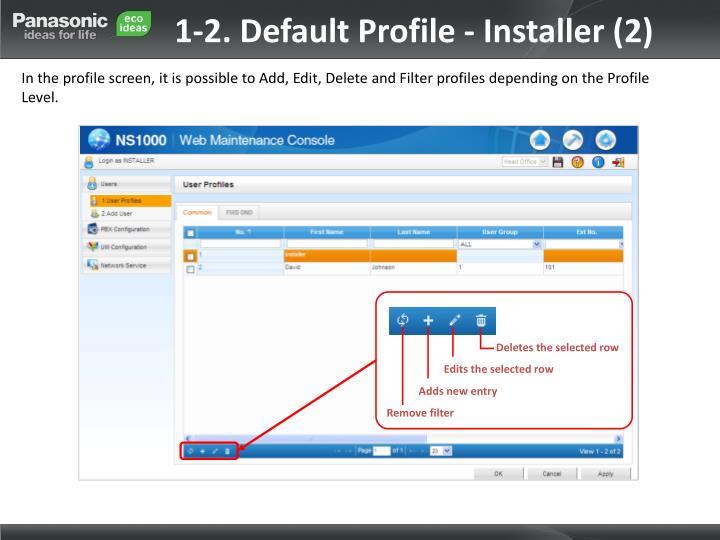 1-2. Default Profile - Installer (2)