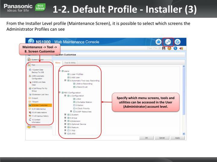 1-2. Default Profile - Installer (3)