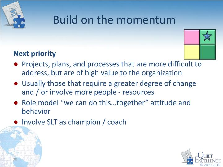 Build on the momentum
