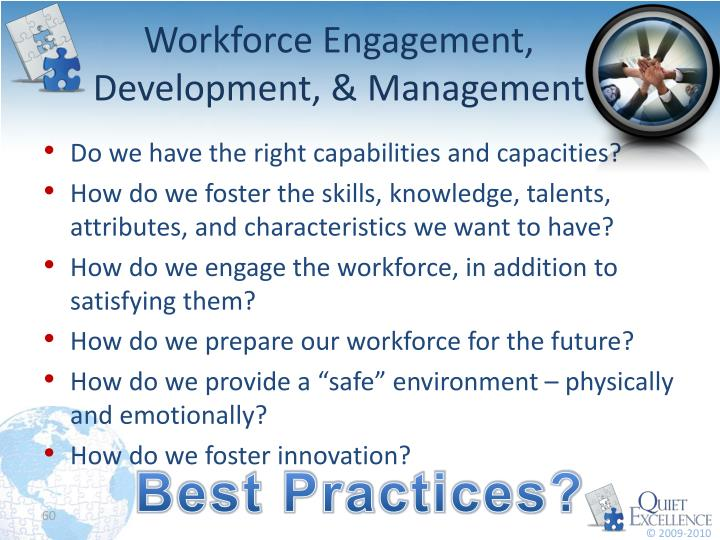 Workforce Engagement, Development, & Management