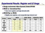 experimental results register and le usage