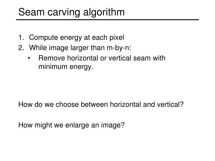 Seam carving algorithm