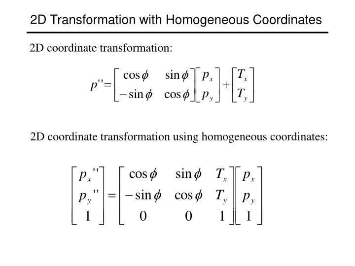 2D Transformation with Homogeneous Coordinates