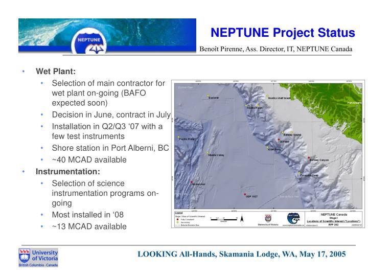 NEPTUNE Project Status