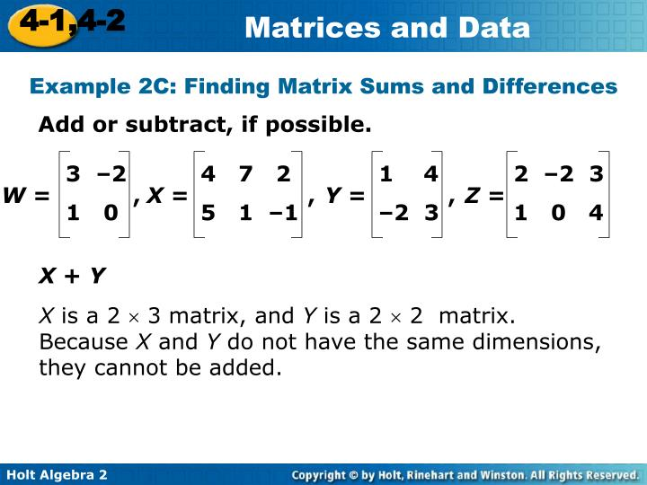 Example 2C: Finding Matrix Sums and Differences