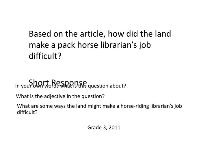 Based on the article, how did the land make a pack horse librarian's job difficult?