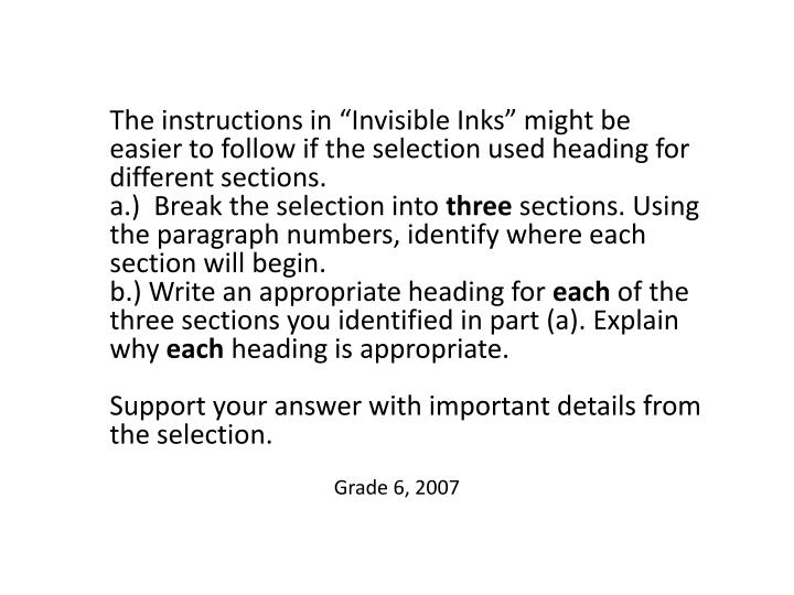 """The instructions in """"Invisible Inks"""" might be easier to follow if the selection used heading for different sections."""