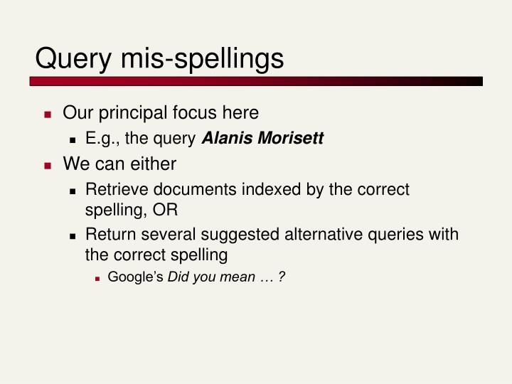 Query mis-spellings