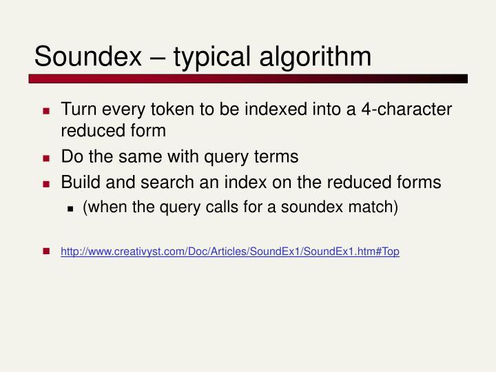Soundex – typical algorithm