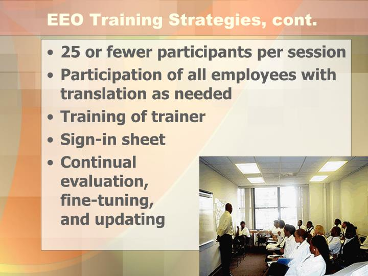 EEO Training Strategies, cont.