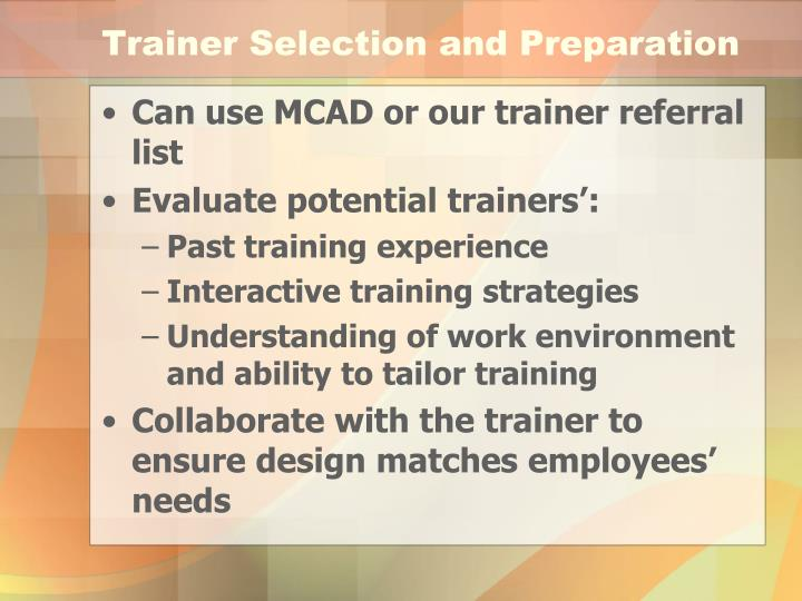 Trainer Selection and Preparation